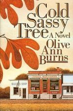 cover image of Cold, Sassy Tree by Olive Ann Burns
