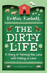 "cover of ""The Dirty Life"" by Kristin Kimball"