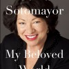 "book cover ""My Beloved World"" by Sonia Sotomayor"
